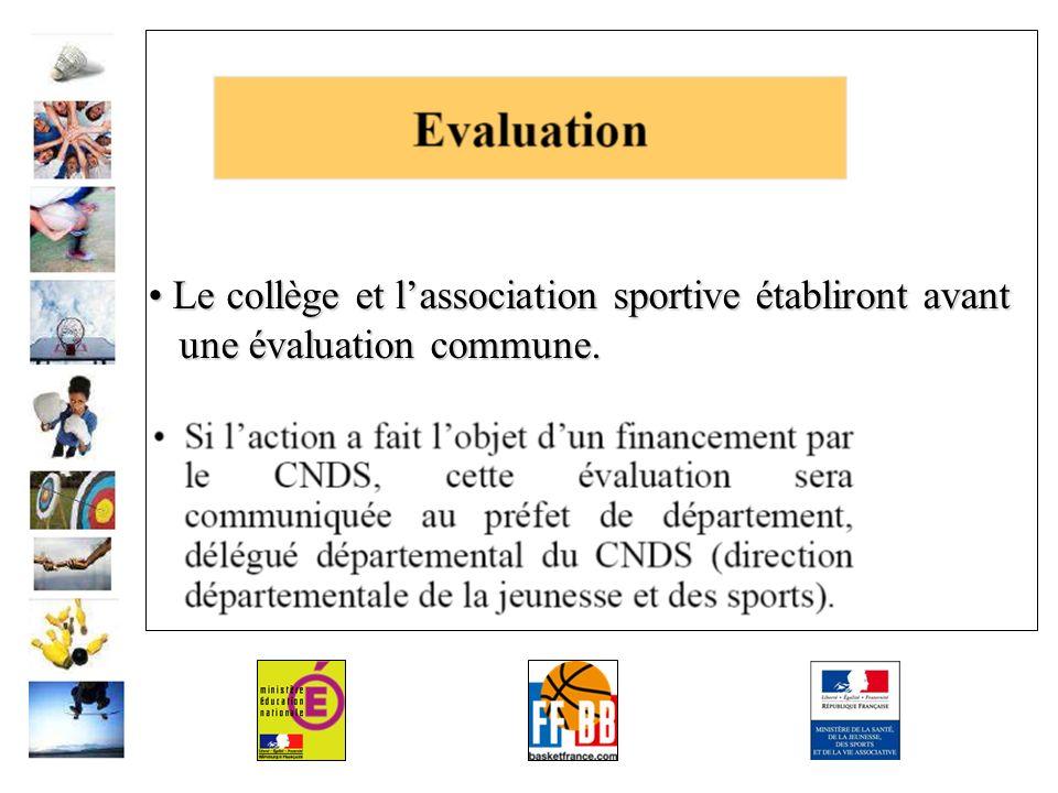 Le collège et lassociation sportive établiront avant Le collège et lassociation sportive établiront avant une évaluation commune.