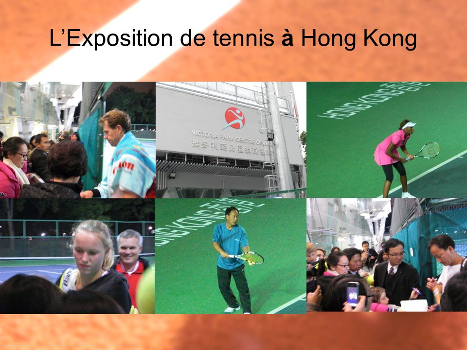 LExposition de tennis à Hong Kong