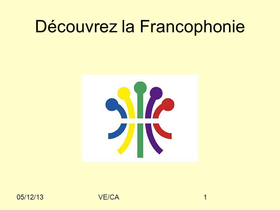 05/12/13VE/CA1 Découvrez la Francophonie