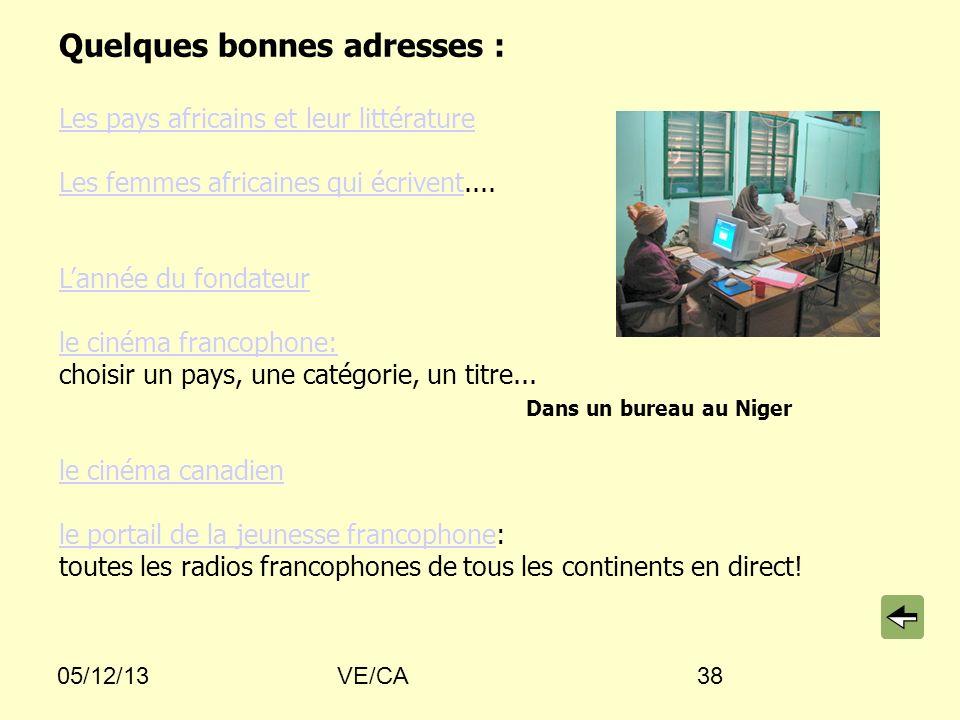 05/12/13VE/CA38 Quelques bonnes adresses : Les pays africains et leur littérature Les femmes africaines qui écriventLes femmes africaines qui écrivent