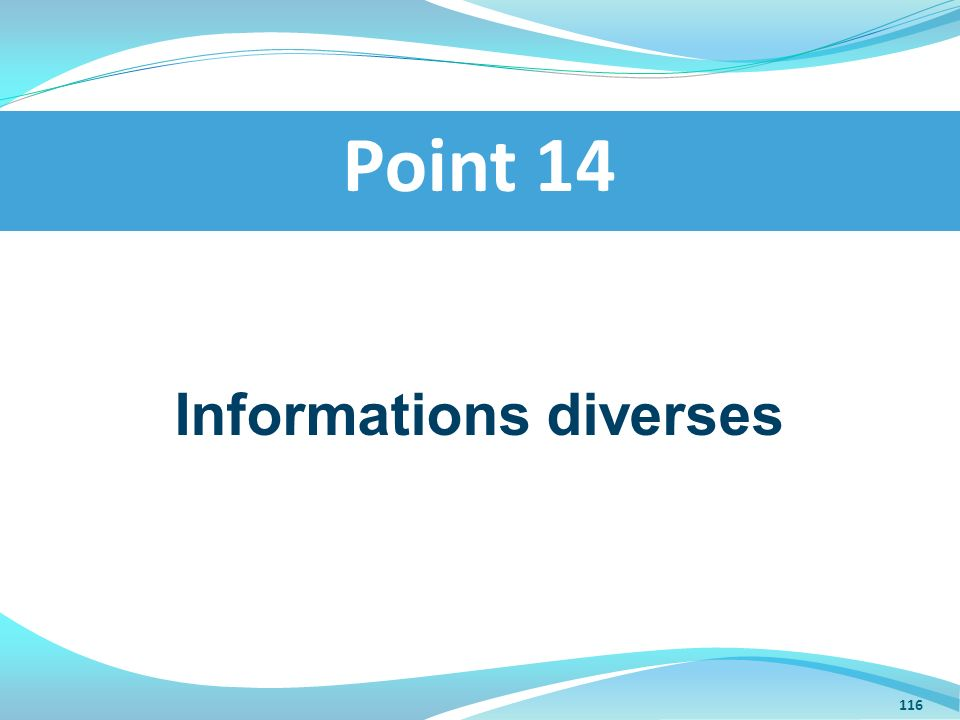 Informations diverses Point 14 116