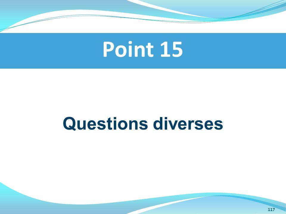 Questions diverses Point 15 117