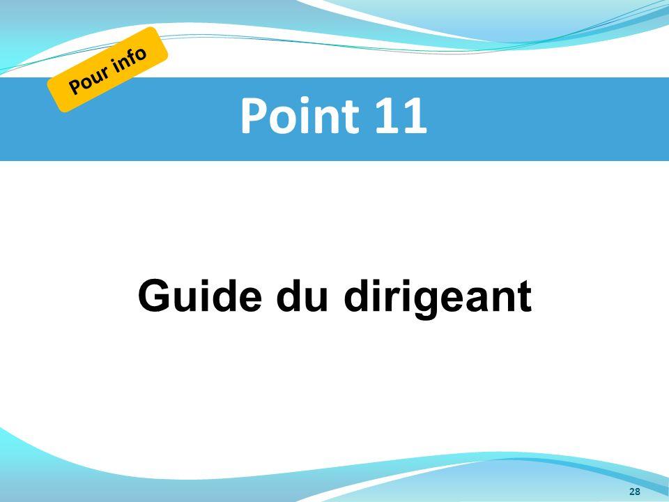 Guide du dirigeant Point 11 Pour info 28