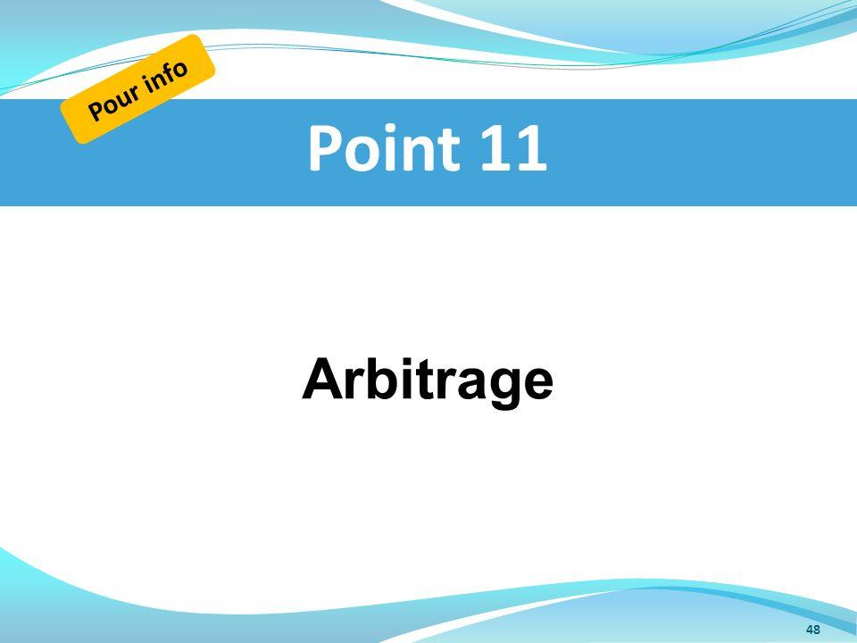 Arbitrage Point 11 Pour info 48