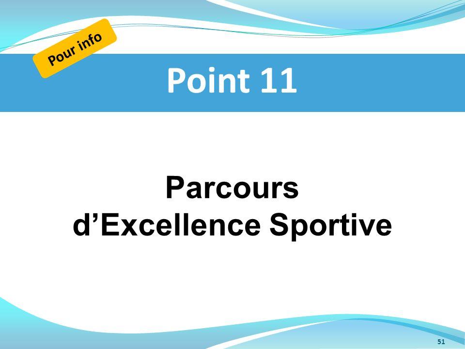 Parcours dExcellence Sportive Point 11 Pour info 51