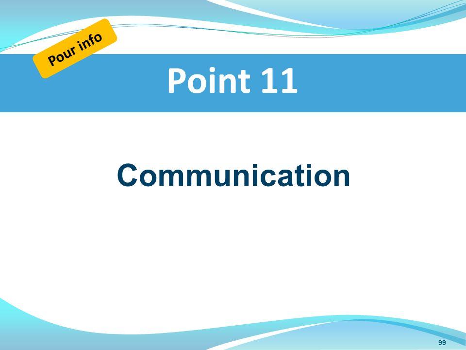 Communication Point 11 Pour info 99