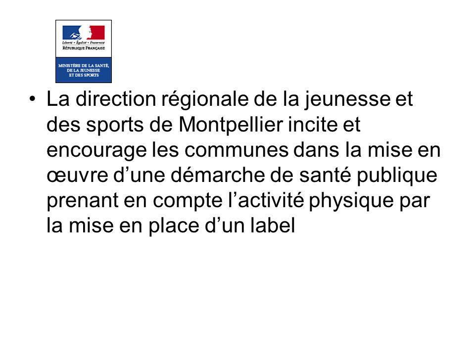 La direction régionale de la jeunesse et des sports de Montpellier incite et encourage les communes dans la mise en œuvre dune démarche de santé publi