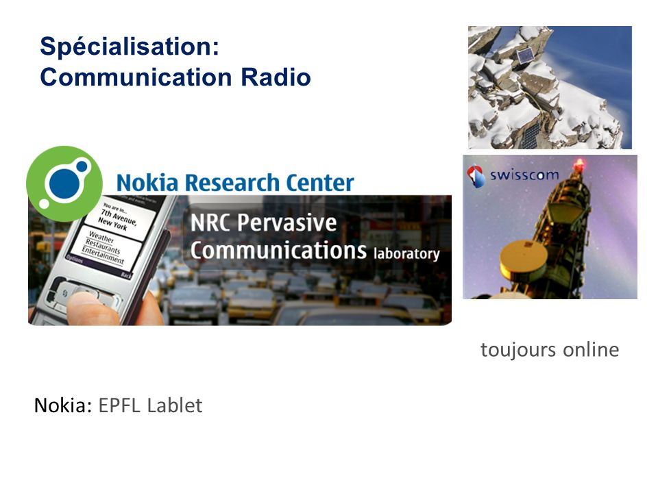 Spécialisation: Communication Radio Nokia: EPFL Lablet Sensor Network: Surveillance du Permafrost toujours online