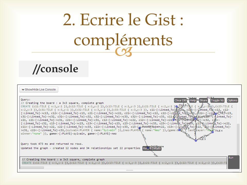 //console 2. Ecrire le Gist : compléments