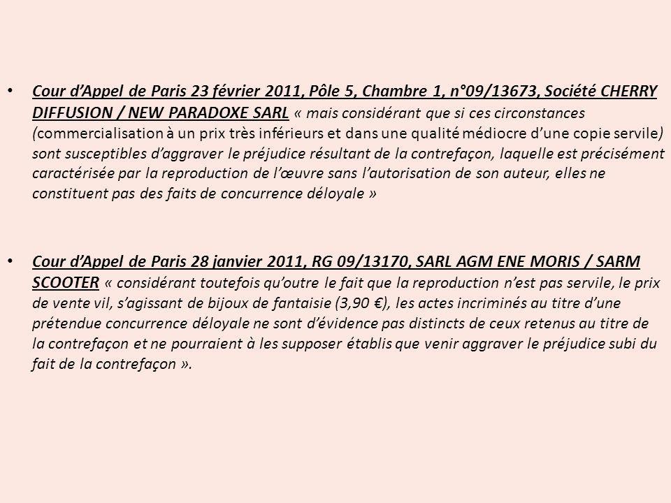 Cour dAppel de Paris 23 février 2011, Pôle 5, Chambre 1, n°09/13673, Société CHERRY DIFFUSION / NEW PARADOXE SARL « mais considérant que si ces circon