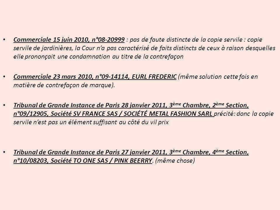 Commerciale 15 juin 2010, n°08-20999 : pas de faute distincte de la copie servile : copie servile de jardinières, la Cour na pas caractérisé de faits
