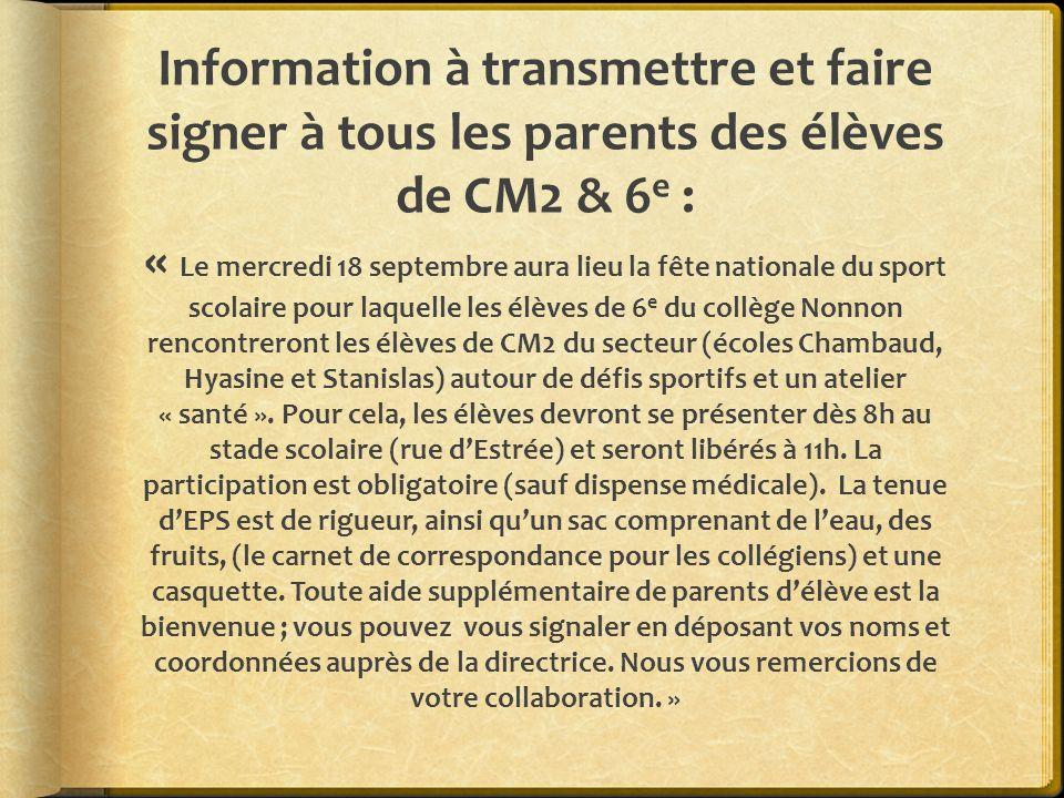 Information à transmettre et faire signer à tous les parents des élèves de CM2 & 6 e : « Le mercredi 18 septembre aura lieu la fête nationale du sport