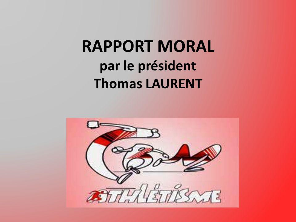RAPPORT MORAL par le président Thomas LAURENT