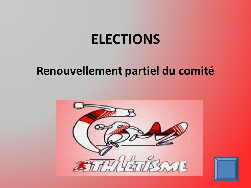 ELECTIONS Renouvellement partiel du comité