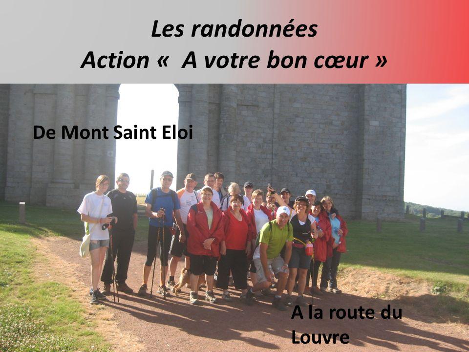 Les randonnées Action « A votre bon cœur » De Mont Saint Eloi A la route du Louvre