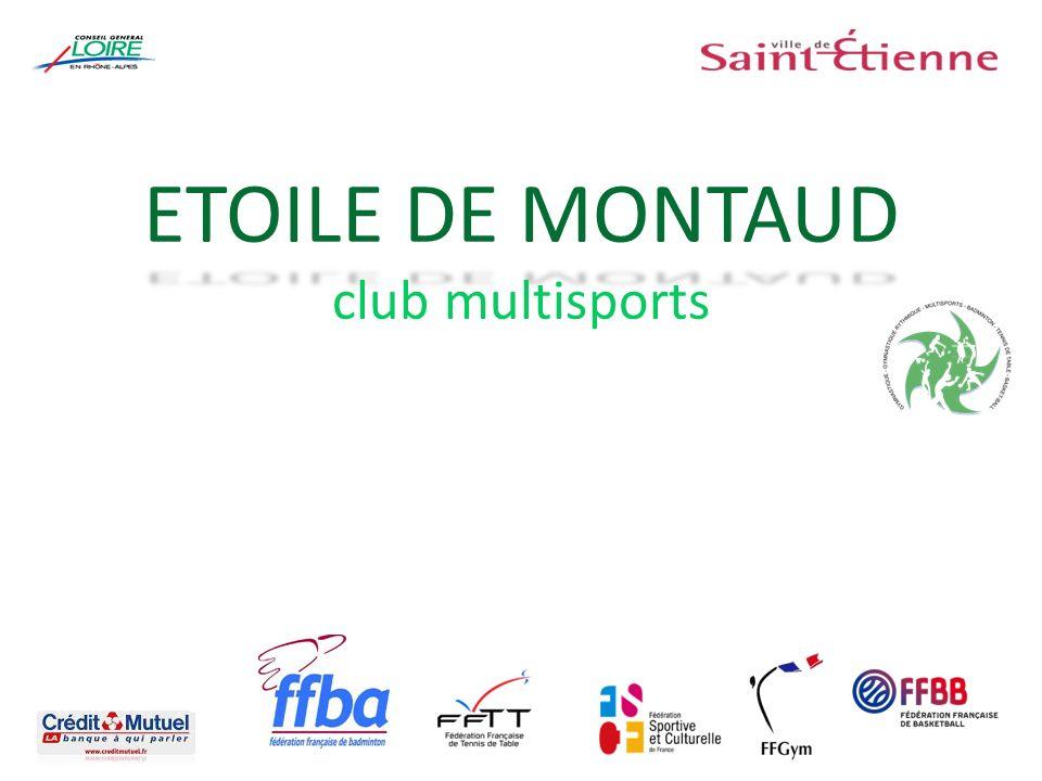 ETOILE DE MONTAUD ETOILE DE MONTAUD club multisports