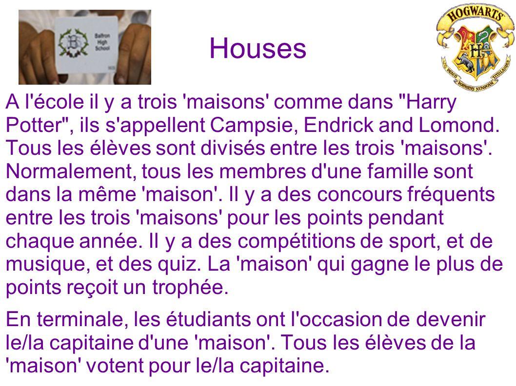 Houses A l'école il y a trois 'maisons' comme dans
