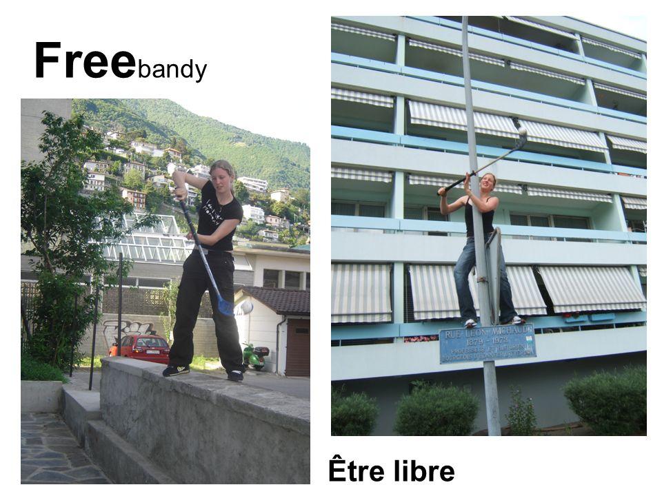 Free bandy Être libre