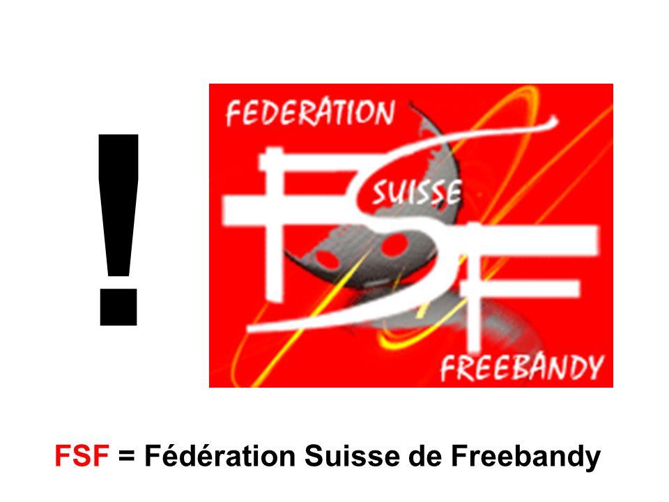 FSF = Fédération Suisse de Freebandy !