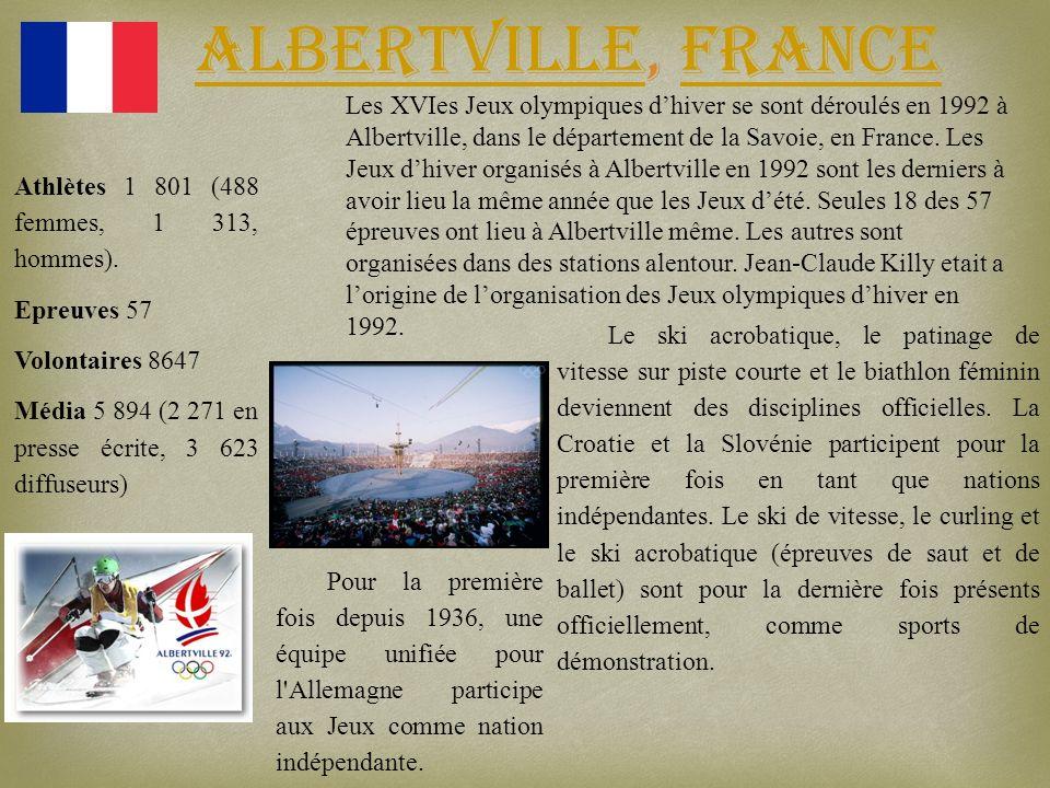Albertville, France AlbertvilleFrance Les XVIes Jeux olympiques dhiver se sont déroulés en 1992 à Albertville, dans le département de la Savoie, en Fr