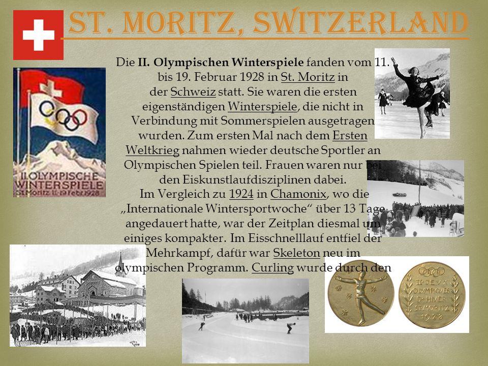 St. Moritz, SWITZERLAND Die II. Olympischen Winterspiele fanden vom 11. bis 19. Februar 1928 in St. Moritz in der Schweiz statt. Sie waren die ersten