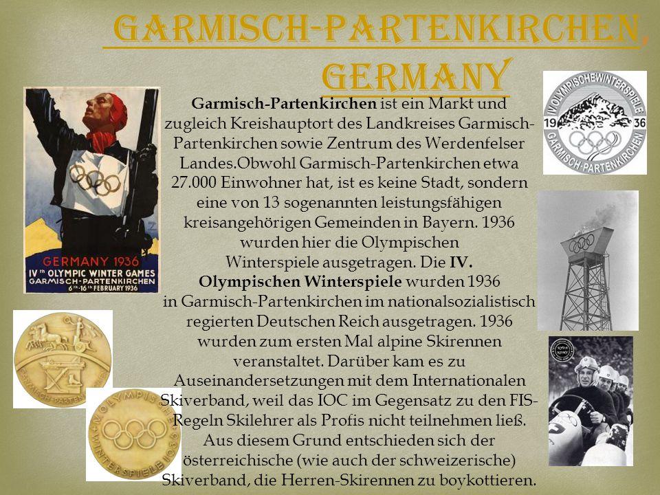 Garmisch-Partenkirchen Garmisch-Partenkirchen, Germany Garmisch-Partenkirchen ist ein Markt und zugleich Kreishauptort des Landkreises Garmisch- Parte