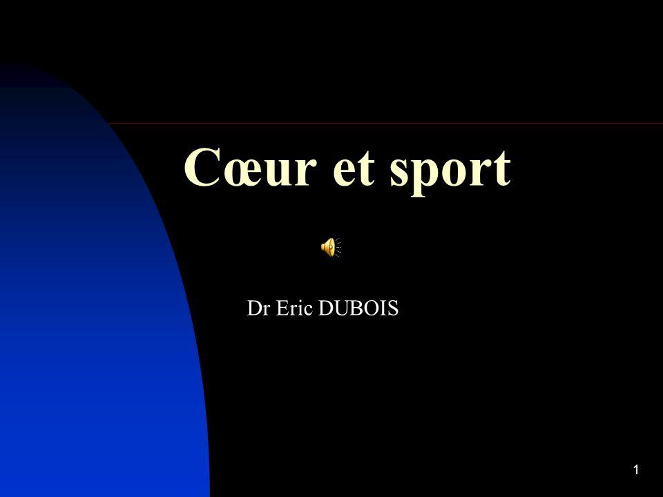 1 Cœur et sport Dr Eric DUBOIS