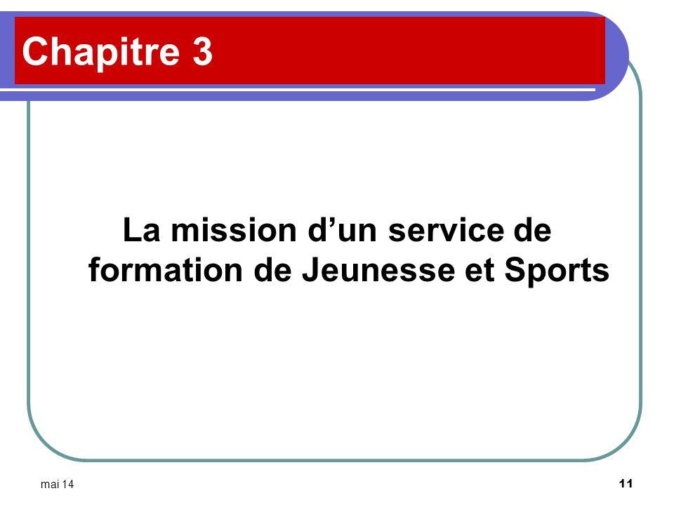 mai 14 11 Chapitre 3 La mission dun service de formation de Jeunesse et Sports