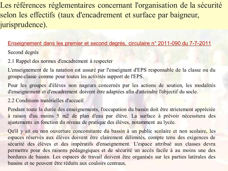 Enseignement dans les premier et second degrés, circulaire n° 2011-090 du 7-7-2011 Second degrés 2.1 Rappel des normes d'encadrement à respecter L'ens