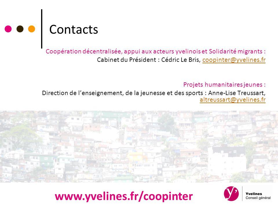Contacts Coopération décentralisée, appui aux acteurs yvelinois et Solidarité migrants : Cabinet du Président : Cédric Le Bris, coopinter@yvelines.frc