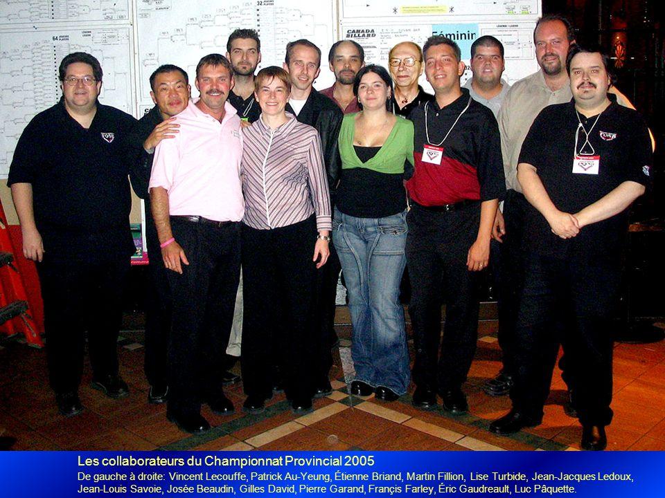 Les collaborateurs du Championnat Provincial 2005 De gauche à droite: Vincent Lecouffe, Patrick Au-Yeung, Étienne Briand, Martin Fillion, Lise Turbide