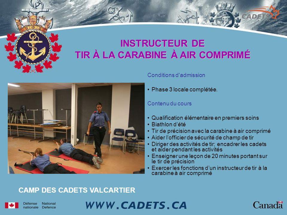 Conditions d'admission Phase 3 locale complétée. Contenu du cours Qualification élémentaire en premiers soins Biathlon dété Tir de précision avec la c