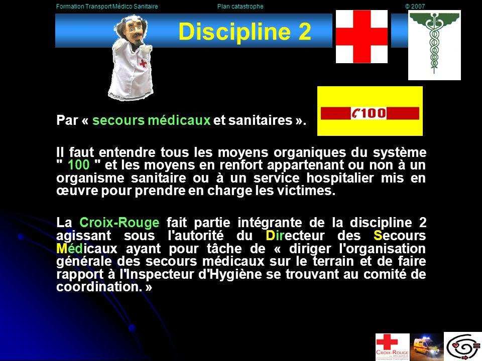 Discipline 1 Cest le service dincendie territorialement compétent et la zone dincendie qui gèrent la discipline 1.