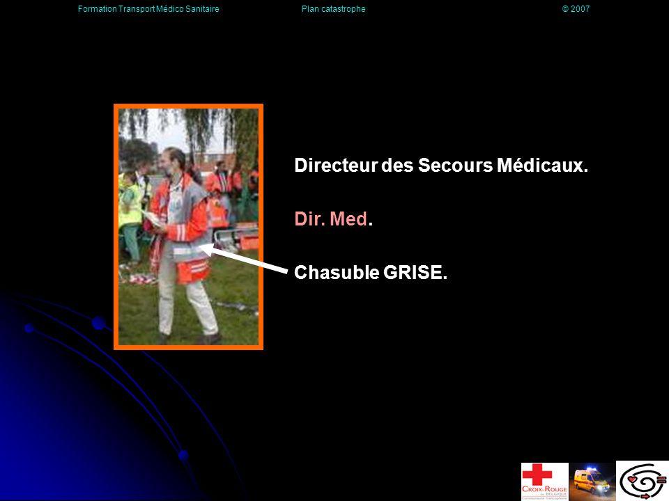 Discipline 2 (suite) Il est donc responsable des opérations concernant la prise en charge médicale des victimes et de la mise en place de la chaîne médicale des secours.