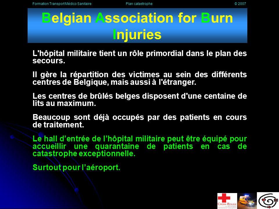 Les plans spécifiques Le plan BABI Le plan MASH Le plan SEVESO Formation Transport Médico Sanitaire Plan catastrophe © 2007