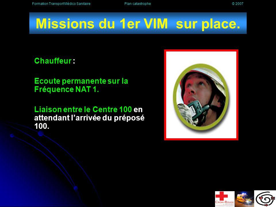 Missions de la première ambulance sur place.