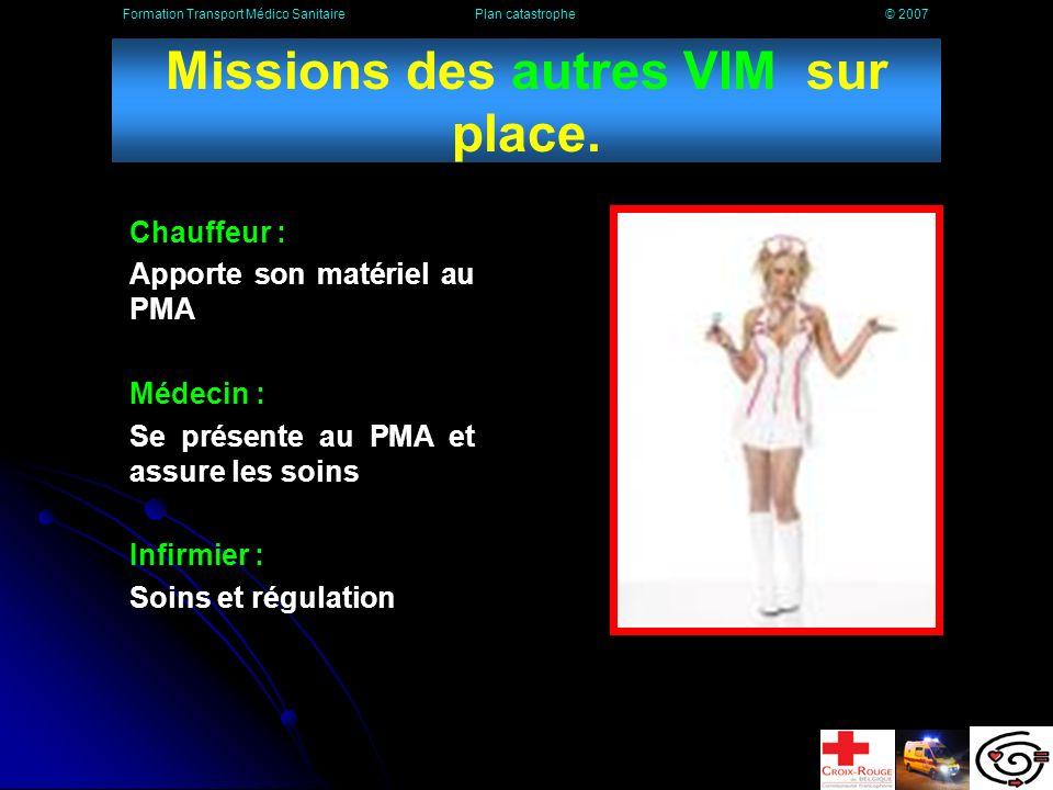 Missions du second VIM sur place.