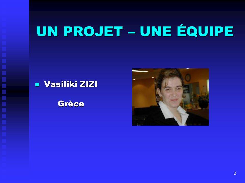 14 UN PROJET – UNE ÉQUIPE Yves TOUCHARD France Yves TOUCHARD France avec Vaso, Anton et le Pr Encutescu