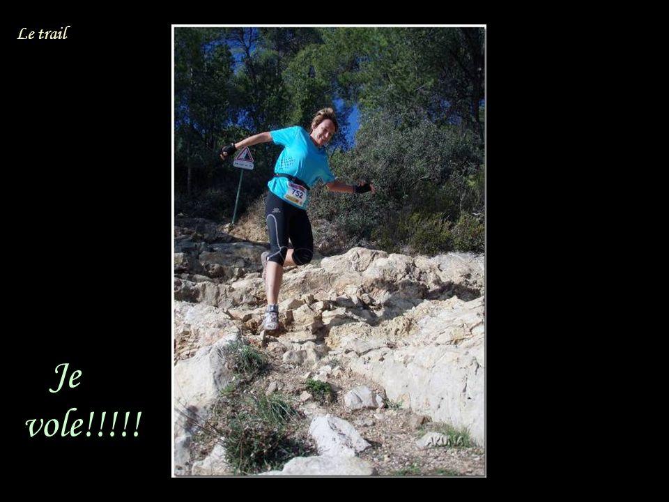Je vole!!!!! Le trail