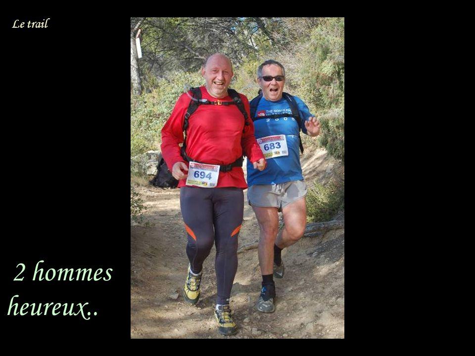 2 hommes heureux.. Le trail