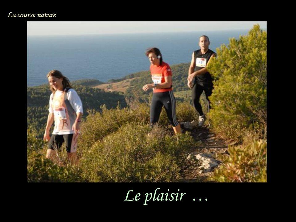 Le plaisir … La course nature