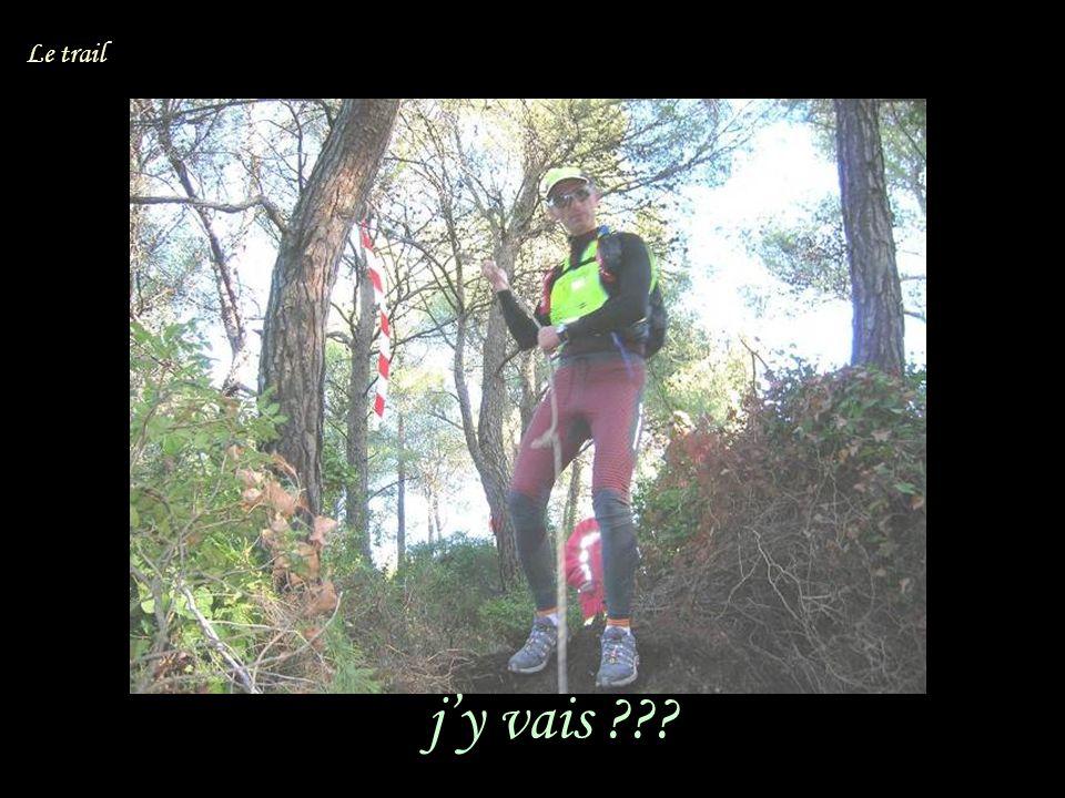jy vais Le trail