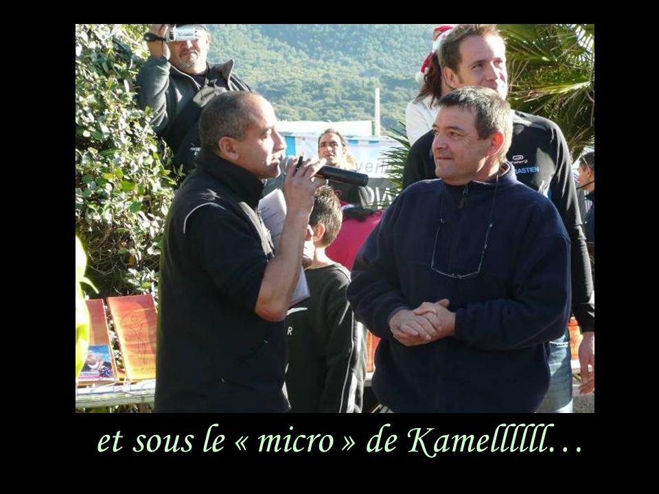 et sous le « micro » de Kamellllll…