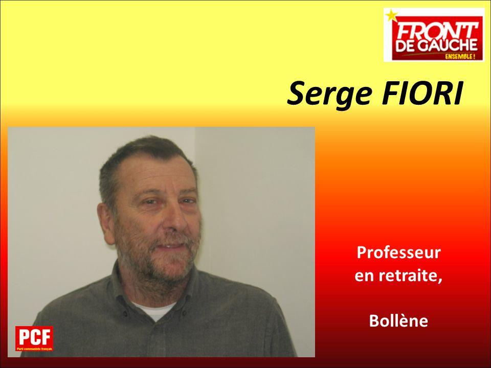 Serge FIORI Professeur en retraite, Bollène