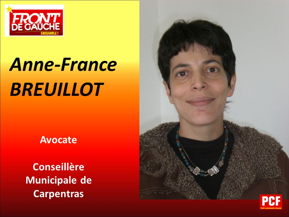 Avocate Conseillère Municipale de Carpentras Anne-France BREUILLOT
