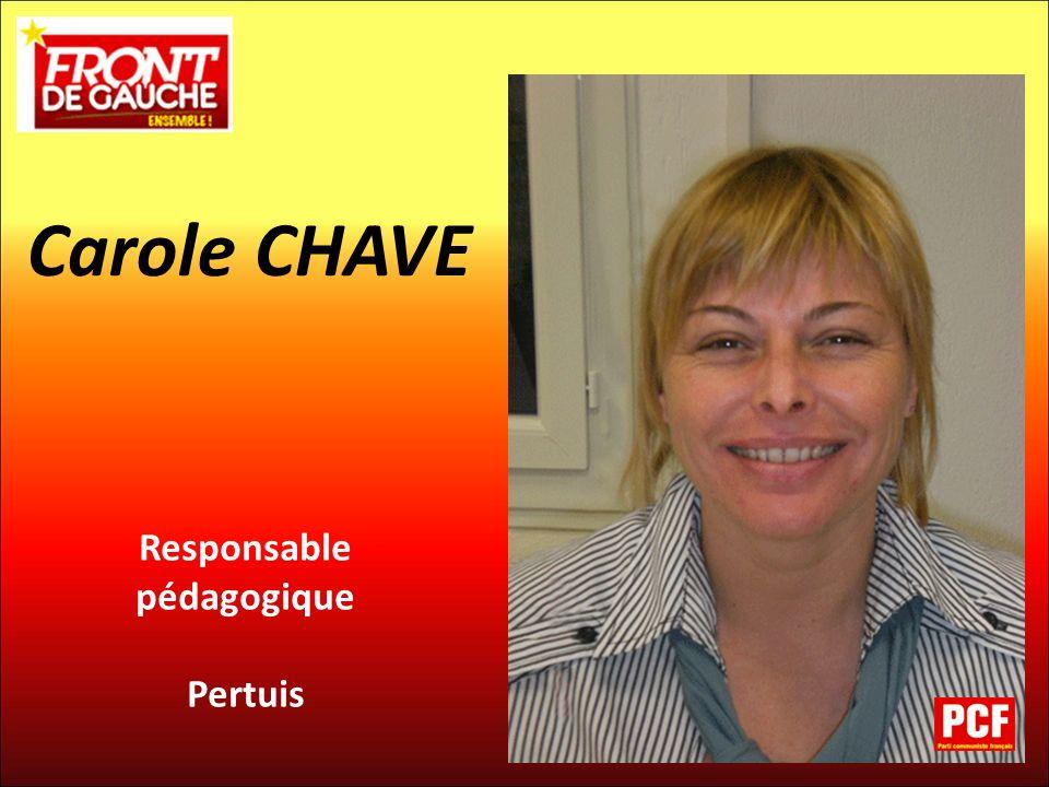 Responsable pédagogique Pertuis Carole CHAVE