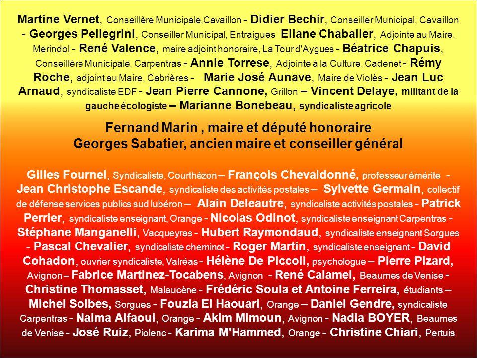 Martine Vernet, Conseillère Municipale,Cavaillon - Didier Bechir, Conseiller Municipal, Cavaillon - Georges Pellegrini, Conseiller Municipal, Entraigu