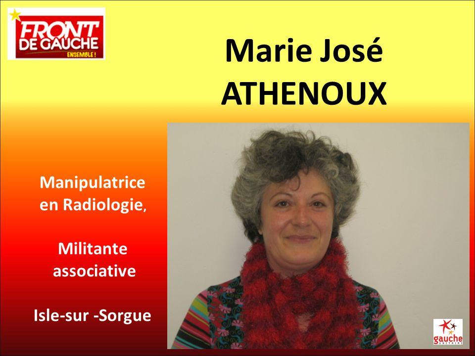 Manipulatrice en Radiologie, Militante associative Isle-sur -Sorgue Marie José ATHENOUX