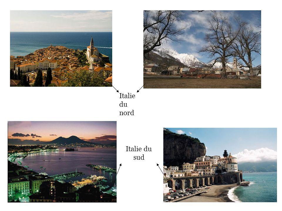 Italie du nord Italie du sud