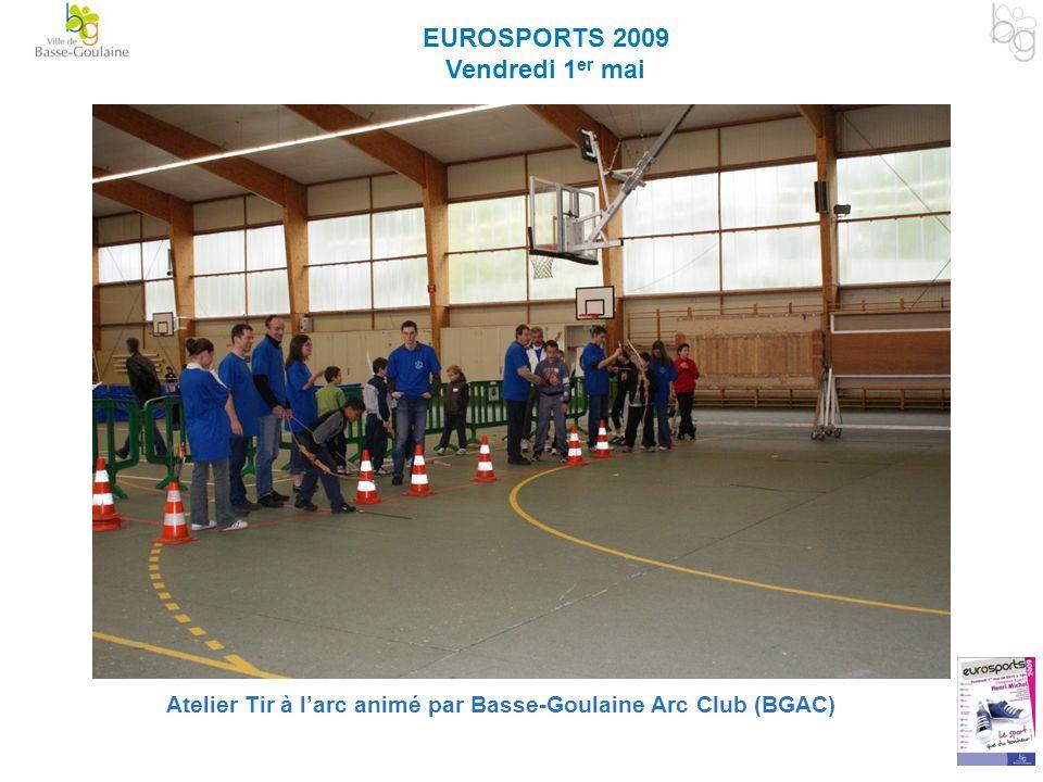 EUROSPORTS 2009 Vendredi 1 er mai Atelier Tir à larc animé par Basse-Goulaine Arc Club (BGAC)